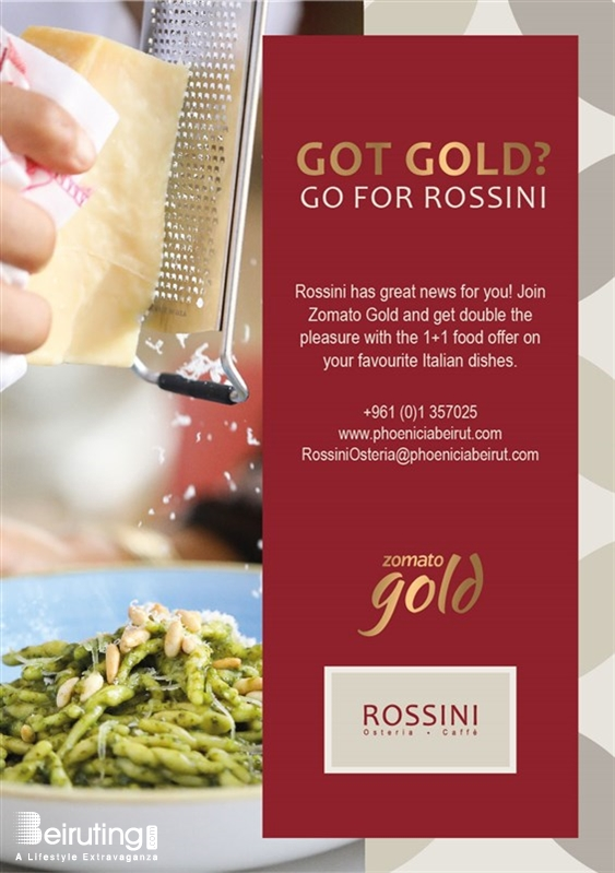 Rossini Osteria e Caffe - Phoenicia Hotel  Beirut-Downtown Social Event Gold Food Offer at Rossini Lebanon