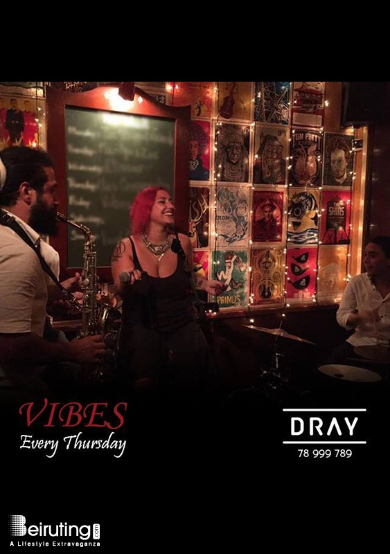 Dray Badaro Nightlife Thursdays with VIBES Band Lebanon