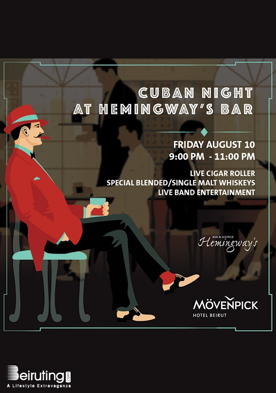 Movenpick Nightlife Cuban Night at Hemingway's Bar Lebanon