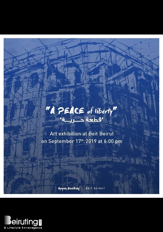 Activities Beirut Suburb Exhibition A Peace of Liberty Exhibition Lebanon