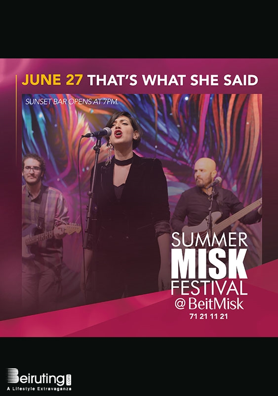 BeitMisk Dbayeh Festival That's What She Said Summer Misk Festival Lebanon
