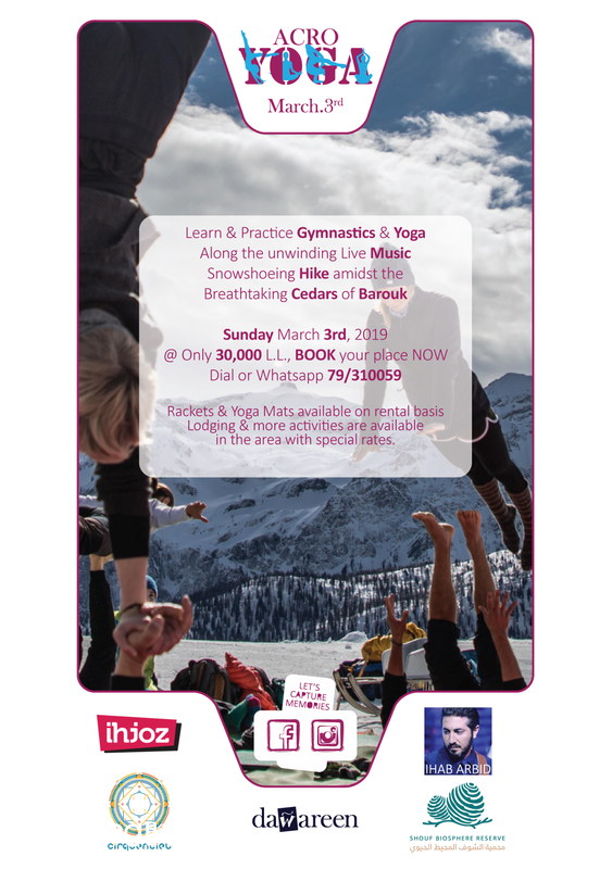 Activities Beirut Suburb Outdoor Acroyoga, Snowshoeing & Live Music In Barouk Lebanon