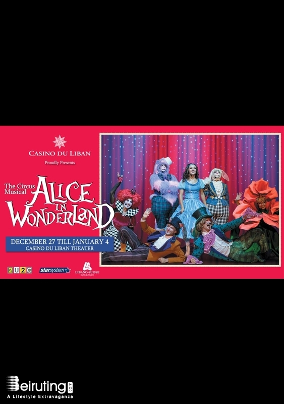 Casino du Liban Jounieh Theater Alice in Wonderland-The Circus Musical Lebanon