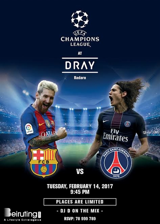 Dray Badaro Nightlife Barcelona vs. Paris Saint Germain at Dray Lebanon